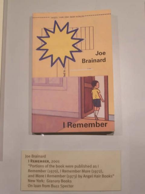 "Joe Brainard  I Remember, 2001  ""Portions of the book were published as I Remember (1970), I Remember More (1972), and More I Re"
