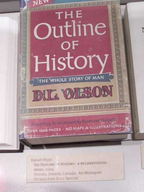 Daniel Olson  The Outline of History: a reconstituted index, 2004  Toronto, Ontario, Canada: Art Metropole  On loan from Buzz Sp